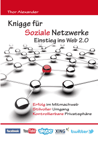 Knigge für soziale netzwerke einstieg ins web 2 0